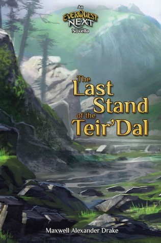 The Last Stand of the Teir'Dal: An Everquest Next ...
