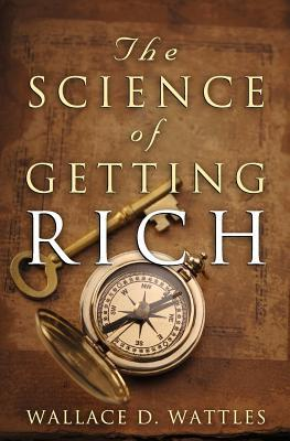 The Science Of Getting Rich: The Original Guide To...
