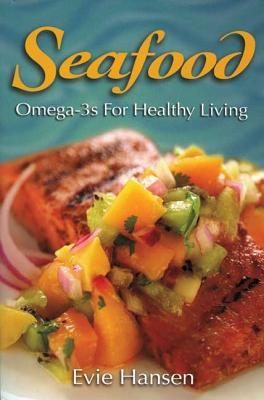 Seafood: Omega-3s for Healthy Living