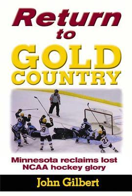 Return to Gold Country: Minnesota Reclaims Lost NC...