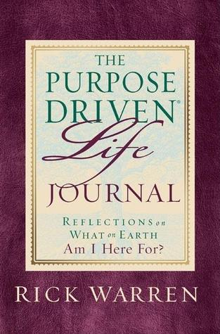 Purpose Driven Life Journal: What on Earth Am I He...