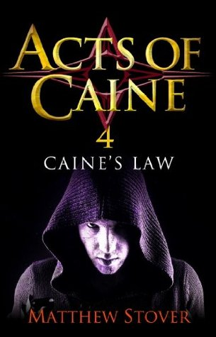 Caine's Law: The Acts of Caine: Book 4