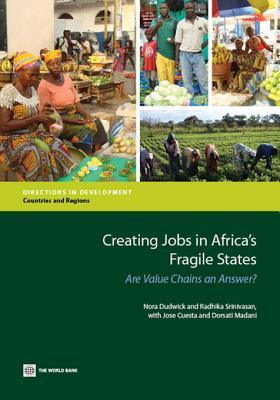 Creating Jobs in Africa's Fragile States: Are Valu...