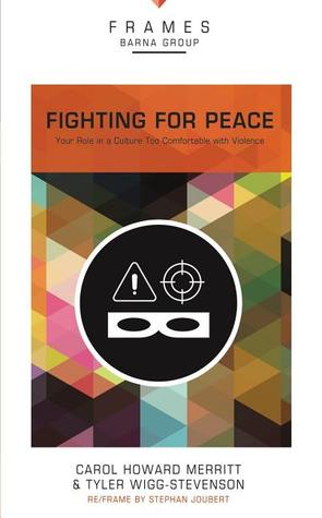 Fighting for Peace, Paperback (Frames Series): You...