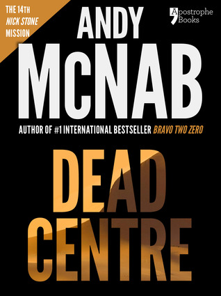 Dead Centre (Nick Stone Book 14) USA only