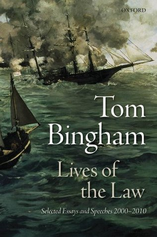 Lives of the Law: Selected Essays and Speeches: 20...