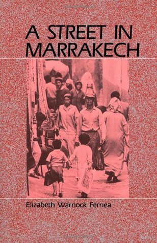 A Street in Marrakech: A Personal View of Urban Wo...