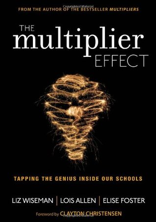 The Multiplier Effect: Tapping the Genius Inside O...