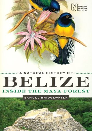 A Natural History of Belize (Corrie Herring Hooks ...
