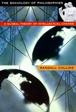 The Sociology of Philosophies: A Global Theory of ...