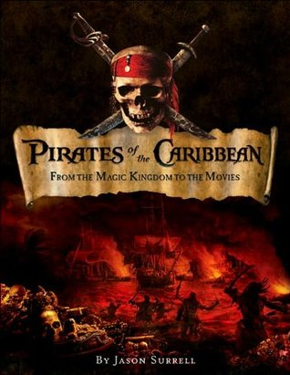 Pirates of the Caribbean: From the Magic Kingdom t...