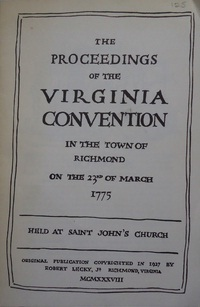 The Proceedings of the Virginia Convention Town of...