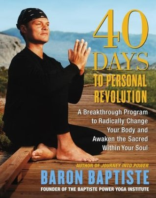 40 Days to Personal Revolution: A Breakthrough Pro...