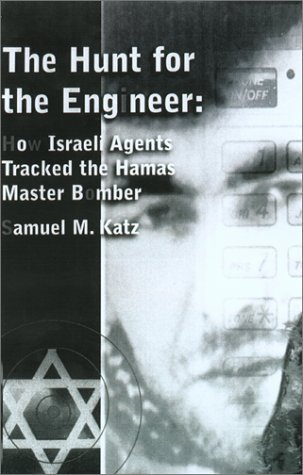 The Hunt For The Engineer: The Inside Story of How...