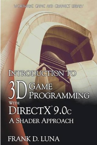 Introduction to 3D Game Programming with DirectX 9...