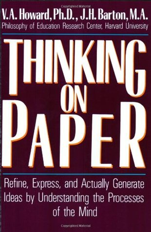 Thinking on Paper: Refine, Express, and Actually G...