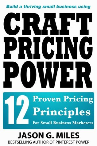 Craft Pricing Power - 12 Proven Pricing Principles...
