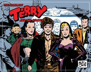 The Complete Terry and the Pirates, Vol. 6: 1945-1...