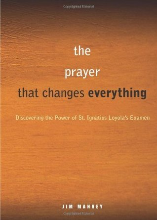 A Simple, Life-Changing Prayer: Discovering the Po...