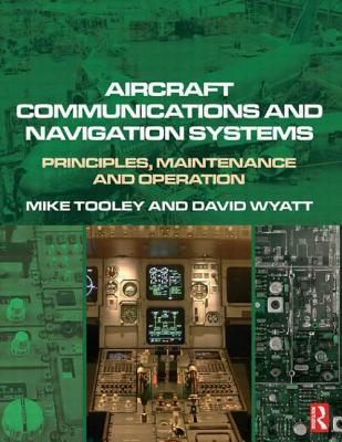Aircraft Communications and Navigation Systems: Pr...
