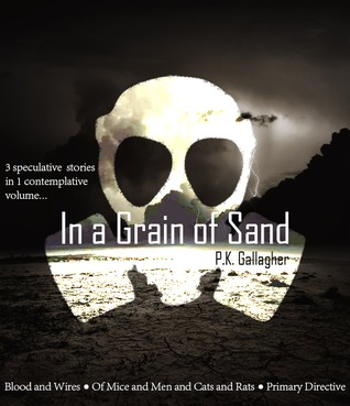 In a Grain of Sand: A Collection of Speculative Fi...