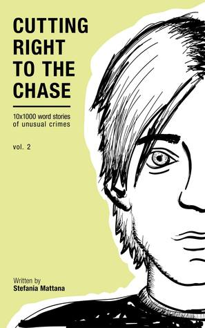 Cutting Right to the Chase Vol.2, (Chase Williams ...