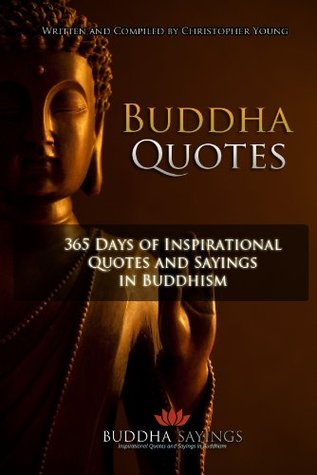 Buddha Quotes - 365 Days of Inspirational Quotes a...