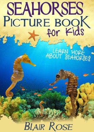 Seahorses Picture Book For Kids: Learn More About ...