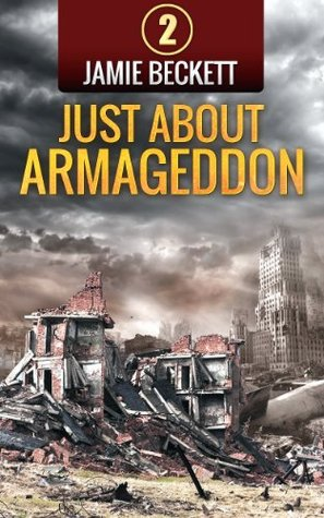 Just About Armageddon (The Lifeboat Augusta Series...