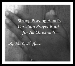 Strong Praying Hands- Prayer Book for All Christia...