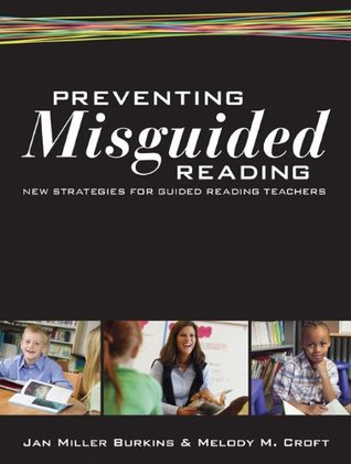 Preventing Misguided Reading: New Strategies for G...