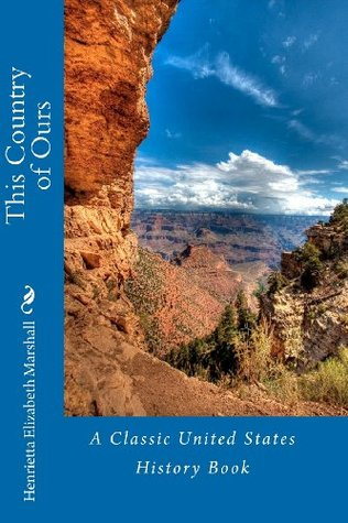 This Country of Ours: A Classic United States Hist...