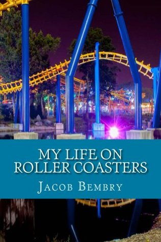 My Life On Roller Coasters
