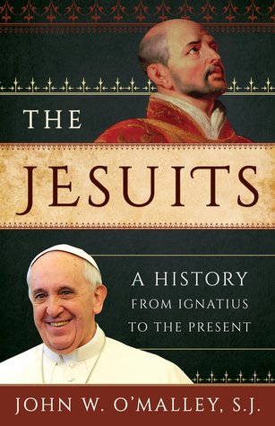 The Jesuits: A History from Ignatius to the Presen...