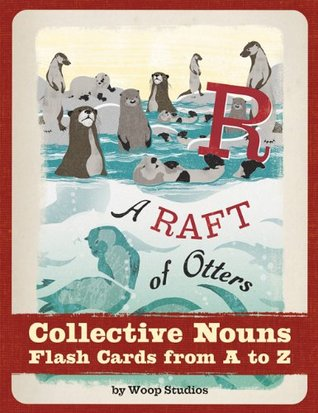 A Raft of Otters: Collective Nouns Flash Cards fro...