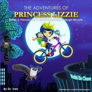 Princess Lizzie and the Sabotaged Magic Bicycle: Book 2