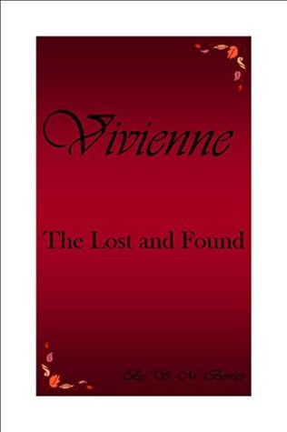 Vivienne: The Lost and Found (Part 1)