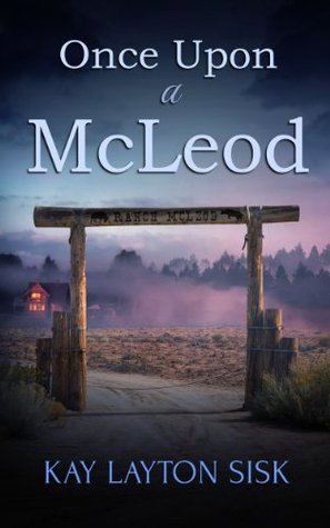 Once Upon a McLeod: A contemporary Texas romantic ...