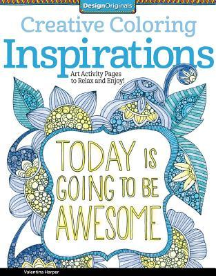 Creative Coloring Inspirations: Art Activity Pages...