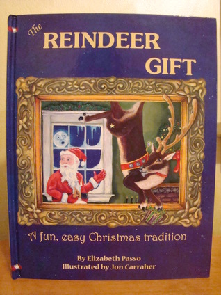 The Reindeer Gift: A Fun, Easy Christmas Tradition...