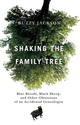 Shaking the Family Tree: Blue Bloods, Black Sheep,...