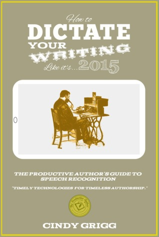How to Dictate Your Writing Like It's...