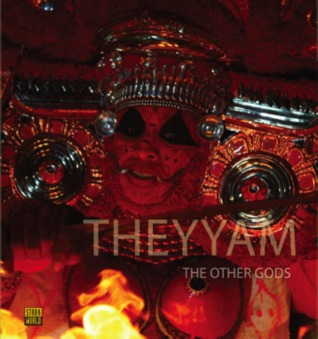 Theyyam- The Other Gods