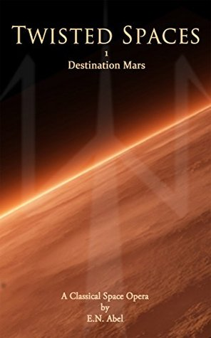 Twisted Spaces: 1 / Destination Mars