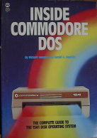 Inside Commodore DOS: The Complete Guide to the 15...