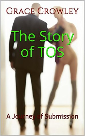The Story of TOS: A Journey of Submission