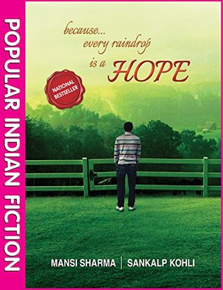 Because...every raindrop is a HOPE