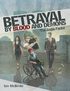 Betrayal by Blood and Demons: The Judas Factor