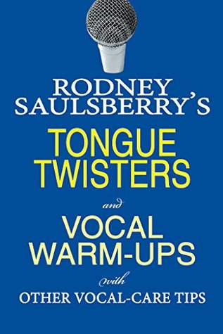 Rodney Saulsberry's Tongue Twisters and Vocal Warm...