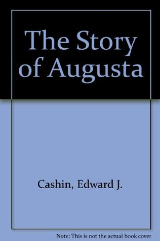 The Story of Augusta